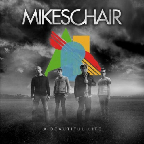 MIKESCHAIR - A Beautiful Life (2011)